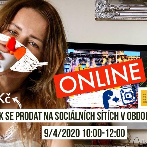 ONLINE Jak se prodat na sociálních sítích v období krize 9/4/2020